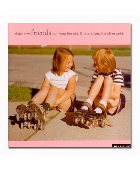 Make new friends..