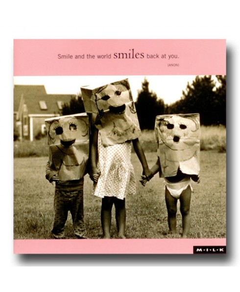 Smile and the world smiles