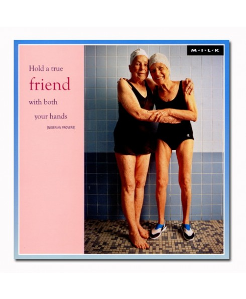Hold a true FRIEND