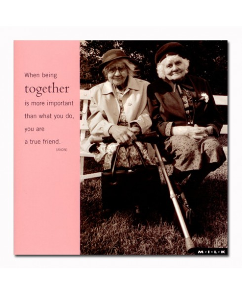 When being together....