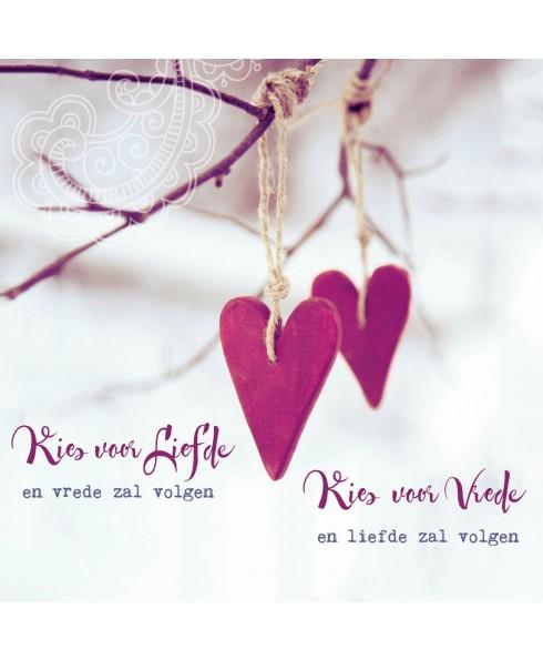 Wenskaart Kies voor liefde...